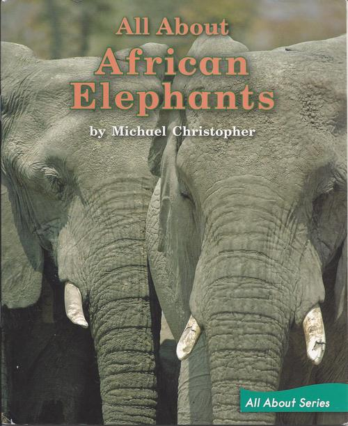 Blue85 All About African Elephants (Level K)