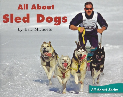 Blue53 All About Sled Dogs (Level H)