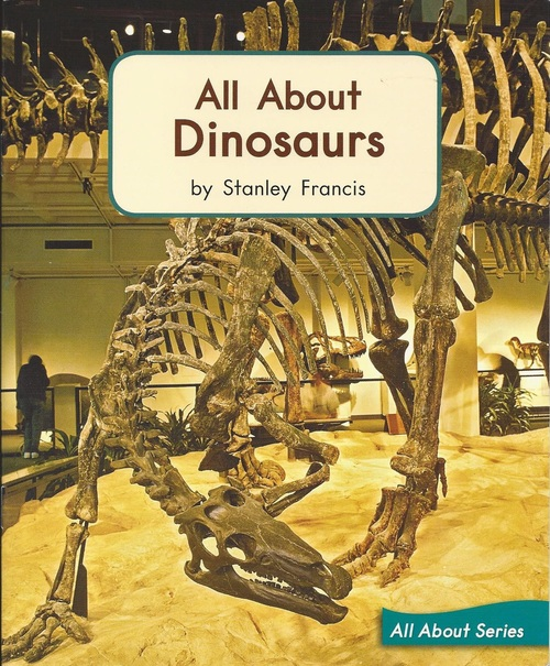 Blue 63 All About Dinosaurs (Level I)